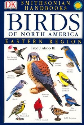 Birds of North America: Eastern Region   -     By: Fred J. Alsop III