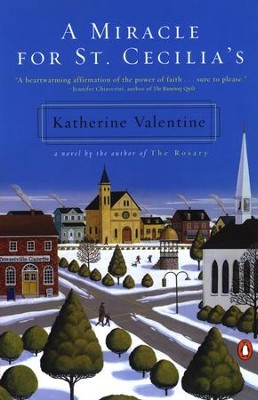 A Miracle for St. Cecilia's - eBook  -     By: Katherine Valentine