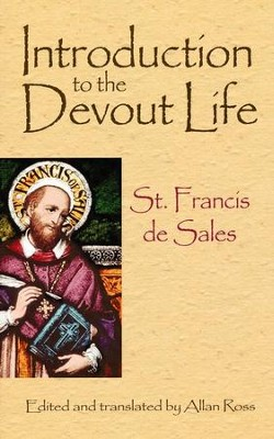Introduction to the Devout Life  -     By: St. Francis de Sales