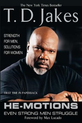 He-Motions: Even Strong Men Struggle - eBook  -     By: T.D. Jakes