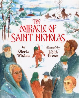The Miracle of St. Nicholas   -     By: Gloria Whelan