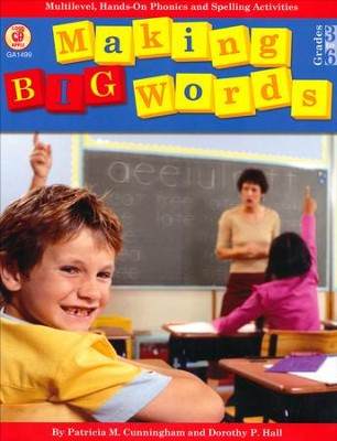Making Big Words, Grades 3-6   -     By: Patricia Cunningham, Dorothy P. Hall