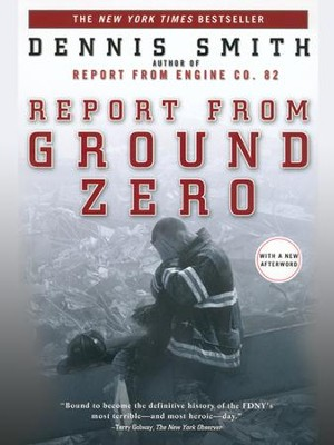 Report from Ground Zero - eBook  -     By: Dennis Smith