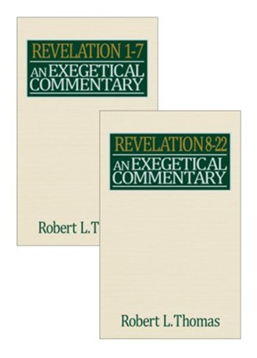 Revelation Exegetical Commentary - 2 volume set  -     By: Robert L. Thomas