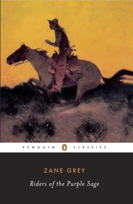 Riders of the Purple Sage - eBook  -     By: Zane Grey