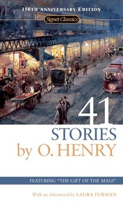 41 Stories: 150th Anniversary Edition - eBook  -     By: O. Henry