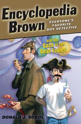 Encyclopedia Brown and the Case of the Dead Eagles - eBook  -     By: Donald J. Sobol