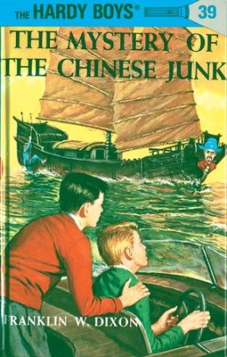Hardy Boys 39: The Mystery of the Chinese Junk: The Mystery of the Chinese Junk - eBook  -     By: Franklin W. Dixon