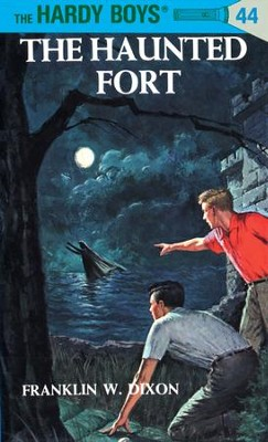 Hardy Boys 44: The Haunted Fort: The Haunted Fort - eBook  -     By: Franklin W. Dixon