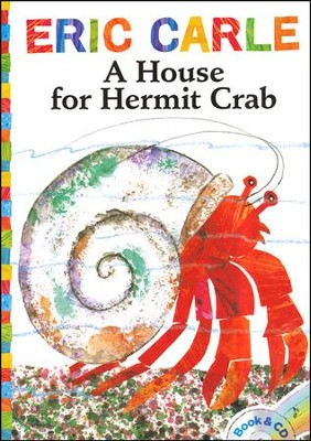 A House for Hermit Crab  -     By: Eric Carle, Keith Nobbs     Illustrated By: Eric Carle