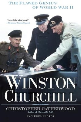 Winston Churchill: The Flawed Genius of WWII - eBook  -     By: Christopher Catherwood