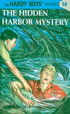 Hardy Boys 14: The Hidden Harbor Mystery: The Hidden Harbor Mystery - eBook  -     By: Franklin W. Dixon