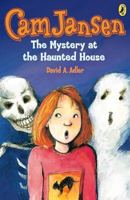 Cam Jansen: The Mystery at the Haunted House #13: The Mystery at the Haunted House #13 - eBook  -     By: David A. Adler     Illustrated By: Susanna Natti