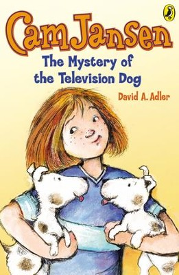Cam Jansen: The Mystery of the Television Dog #4: The Mystery of the Television Dog #4 - eBook  -     By: David A. Adler     Illustrated By: Susanna Natti