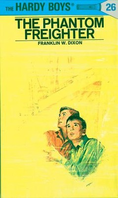 Hardy Boys 26: The Phantom Freighter: The Phantom Freighter - eBook  -     By: Franklin W. Dixon     Illustrated By: George Wilson