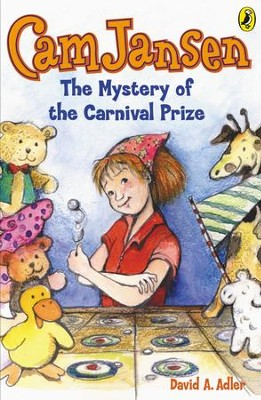 Cam Jansen: The Mystery of the Carnival Prize #9: The Mystery of the Carnival Prize #9 - eBook  -     By: David A. Adler     Illustrated By: Susanna Natti