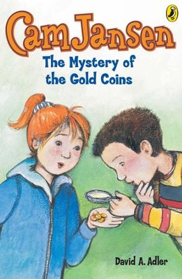 Cam Jansen: The Mystery of the Gold Coins #5: The Mystery of the Gold Coins #5 - eBook  -     By: David A. Adler