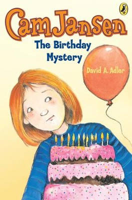 Cam Jansen: The Birthday Mystery #20: The Birthday Mystery #20 - eBook  -     By: David A. Adler     Illustrated By: Susanna Natti