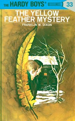 Hardy Boys 33: The Yellow Feather Mystery: The Yellow Feather Mystery - eBook  -     By: Franklin W. Dixon