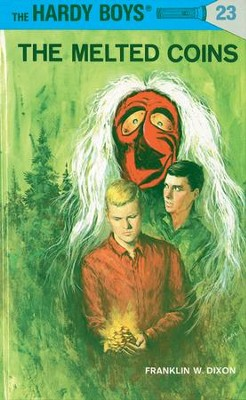 Hardy Boys 23: The Melted Coins: The Melted Coins - eBook  -     By: Franklin W. Dixon