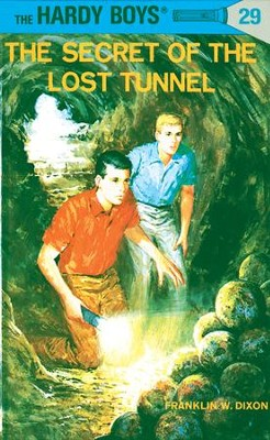 Hardy Boys 29: The Secret of the Lost Tunnel: The Secret of the Lost Tunnel - eBook  -     By: Franklin W. Dixon