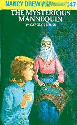 Nancy Drew 47: The Mysterious Mannequin: The Mysterious Mannequin - eBook  -     By: Carolyn Keene, Ray Johnson