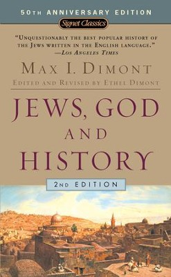 Jews, God, and History (50th Anniversary Edition) - eBook  -     By: Max I. Dimont