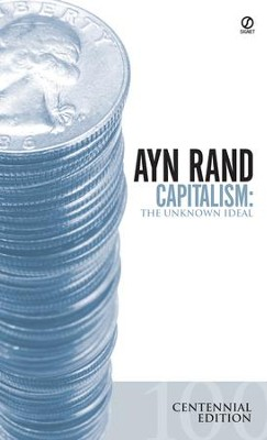 Capitalism: The Unknown Ideal - eBook  -     By: Ayn Rand
