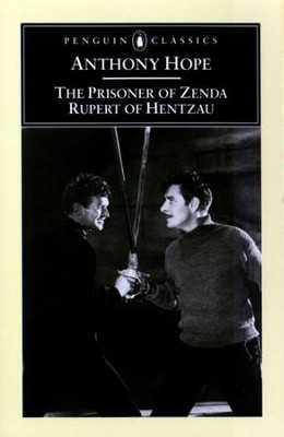The Prisoner of Zenda and Rupert of Hentzau - eBook  -     By: Anthony Hope