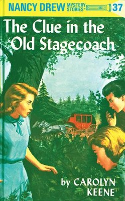 Nancy Drew 37: The Clue in the Old Stagecoach: The Clue in the Old Stagecoach - eBook  -     By: Carolyn Keene