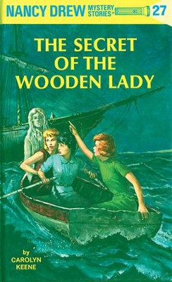 Nancy Drew 27: The Secret of the Wooden Lady: The Secret of the Wooden Lady - eBook  -     By: Carolyn Keene