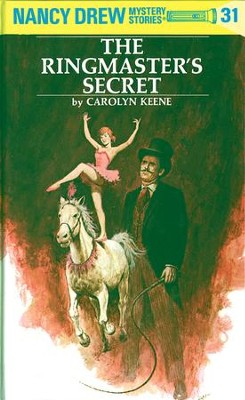 Nancy Drew 31: The Ringmaster's Secret: The Ringmaster's Secret - eBook  -     By: Carolyn Keene