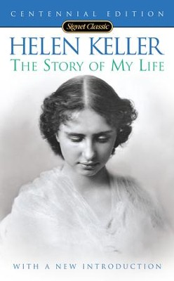 The Story of my Life (100th Anniversary Edition) - eBook  -     By: Helen Keller