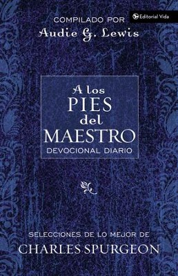 A Los Pies del Maestro  (At the Master's Feet)  -     By: Audie G. Lewis, Charles H. Spurgeon