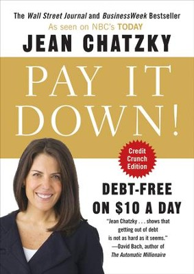 Pay It Down!: Debt-Free on $10 a Day - eBook  -     By: Jean Chatzky