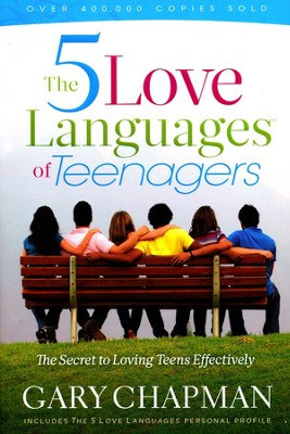 The 5 Love Languages of Teenagers: The Secret to   Loving Teens Effectively - Slightly Imperfect  -     By: Gary Chapman