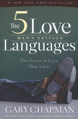 The 5 Love Languages, Men's Edition: The Secret to Love That Lasts  -     By: Gary Chapman