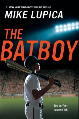The Batboy - eBook  -     By: Mike Lupica