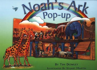Noah's Ark Pop Up  -     By: Tim Dowley     Illustrated By: Stuart Martin