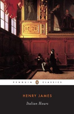 Italian Hours - eBook  -     By: Henry James