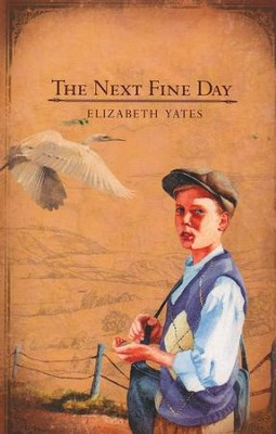 The Next Fine Day   -     By: Elizabeth Yates