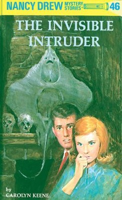 Nancy Drew 46: The Invisible Intruder: The Invisible Intruder - eBook  -     By: Carolyn Keene