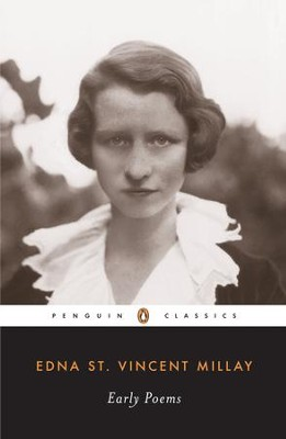 Early Poems - eBook  -     By: Edna St. Vincent Millay