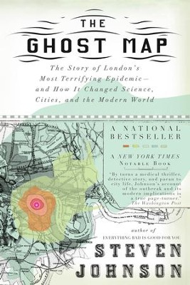 The Ghost Map: The Story of London's Most Terrifying Epidemic-and How It Changed Science, Cities, and the Modern World - eBook  -     By: Steven Johnson