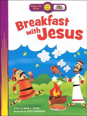 Breakfast with Jesus  -     By: Mark A. Taylor