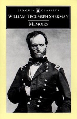 Memoirs - eBook  -     By: William T. Sherman, Michael Fellman