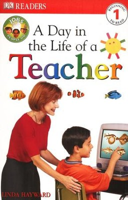Eyewitness Readers, Level 1: A Day In The Life Of A Teacher   -