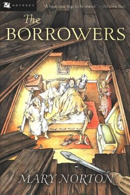 The Borrowers   -     By: Mary Norton