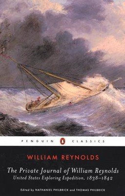 The Private Journal of William Reynolds: United States Exploring Expedition, 1838-1842 - eBook  -     By: William Reynolds