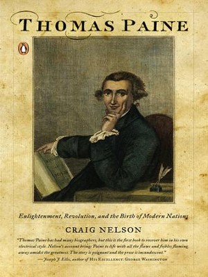 Thomas Paine: Enlightenment, Revolution, and the Birth of Modern Nations - eBook  -     By: Craig Nelson